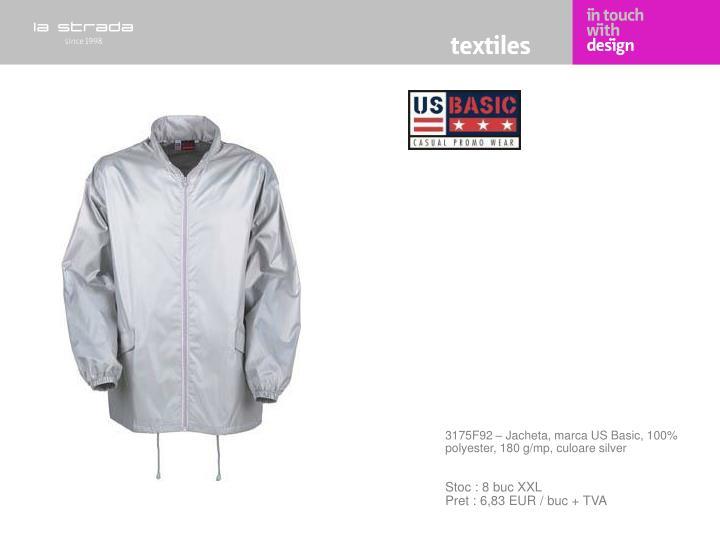 3175F92 – Jacheta, marca US Basic, 100% polyester, 180 g/mp, culoare silver