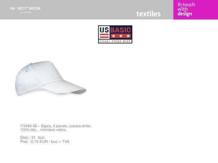 IT2494-06 – Sapca, 5 panele, culoare white, 100% bbc.,  inchidere velcro.