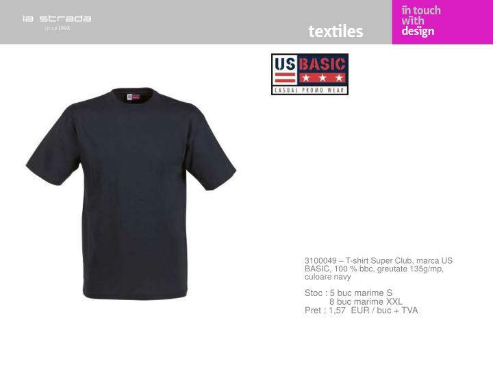 3100049 – T-shirt Super Club, marca US BASIC, 100 % bbc, greutate 135g/mp, culoare navy