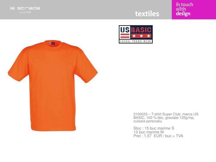3100033 – T-shirt Super Club, marca US BASIC, 100 % bbc, greutate 135g/mp, culoare portocaliu
