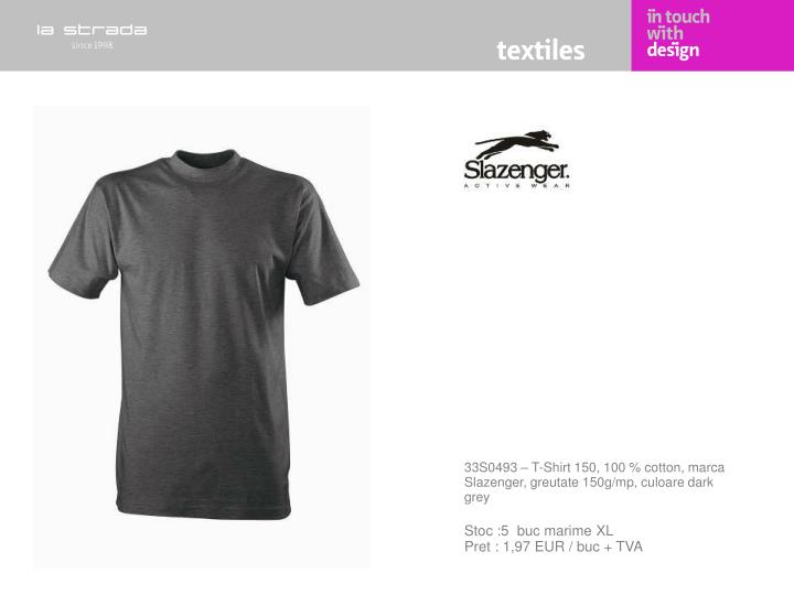 33S0493 – T-Shirt 150, 100 % cotton, marca Slazenger, greutate 150g/mp, culoare dark grey