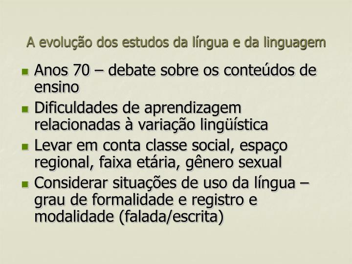 A evolução dos estudos da língua e da linguagem