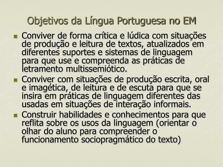 Objetivos da Língua Portuguesa no EM