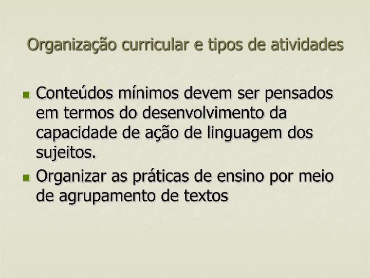 Organização curricular e tipos de atividades