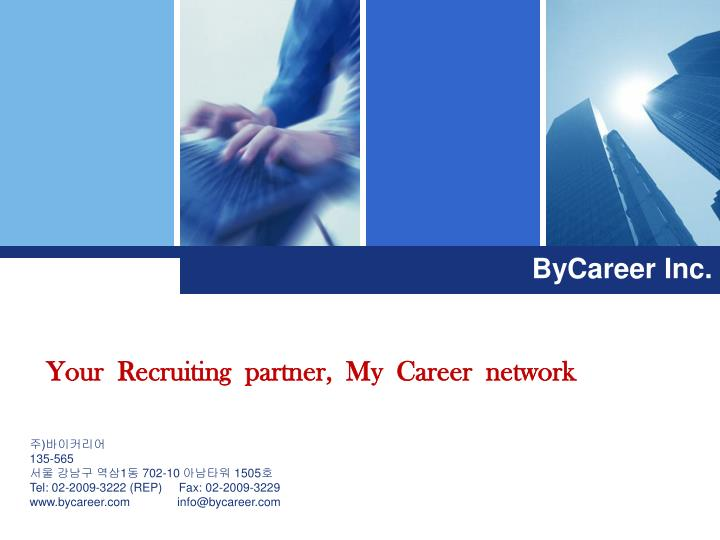 Your  Recruiting  partner,  My  Career  network