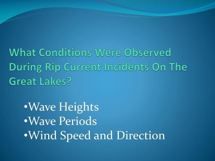 What Conditions Were Observed During Rip Current Incidents