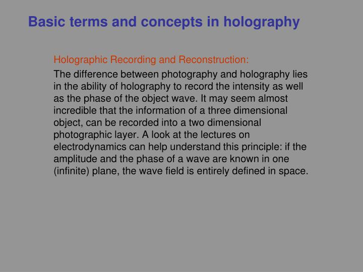 Basic terms and concepts in holography
