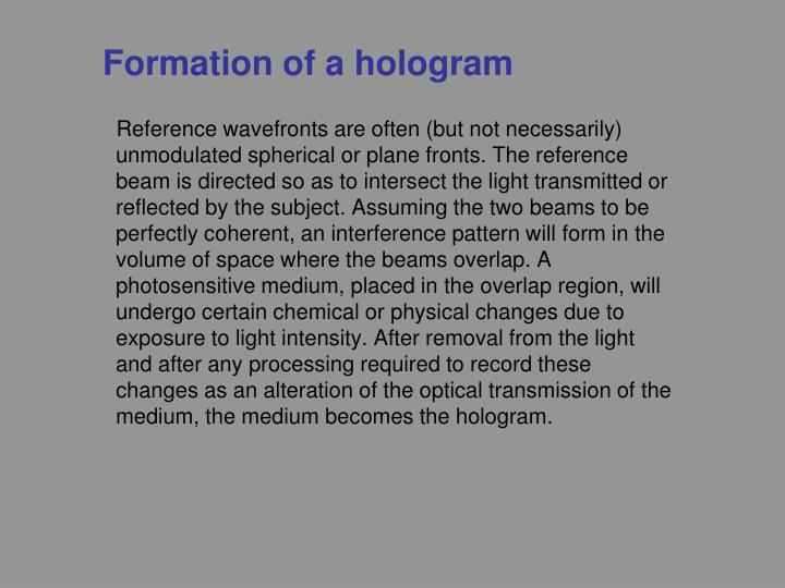 Formation of a hologram
