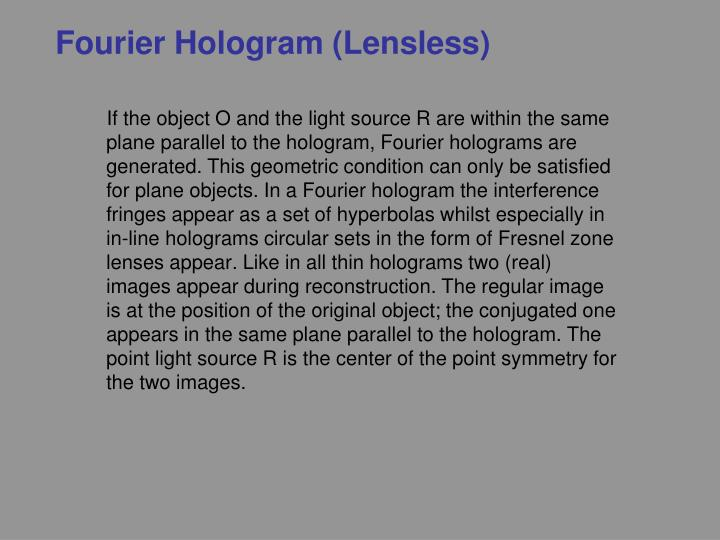 Fourier Hologram (Lensless)