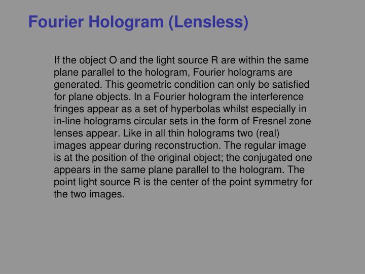 Fourier Hologram (Lensless)