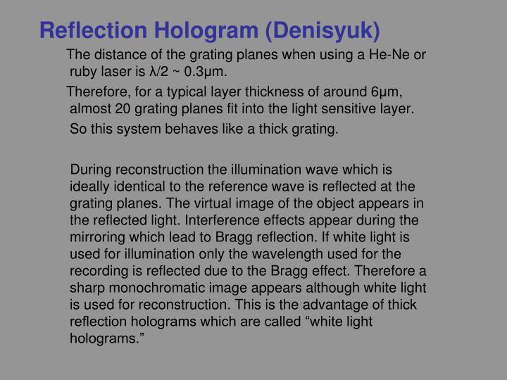 Reflection Hologram (Denisyuk)