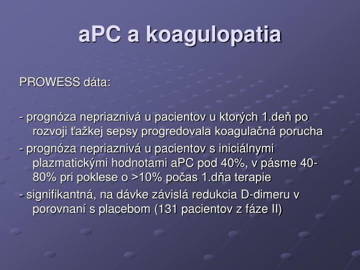 aPC a koagulopatia