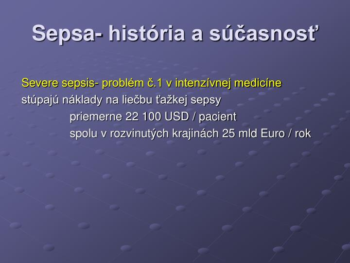 Sepsa- história a súčasnosť