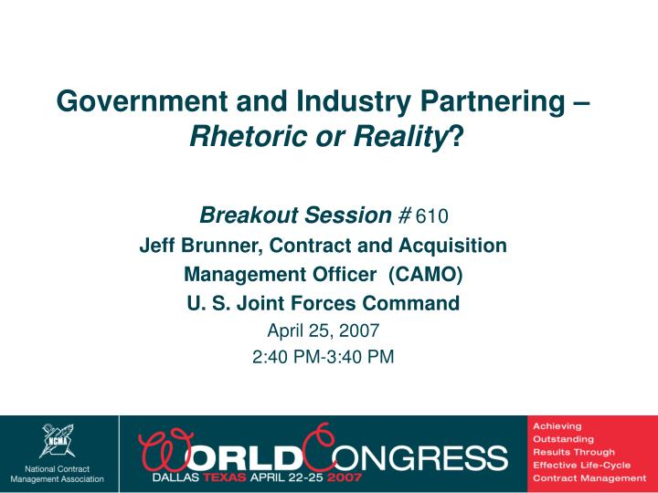 Government and Industry Partnering –