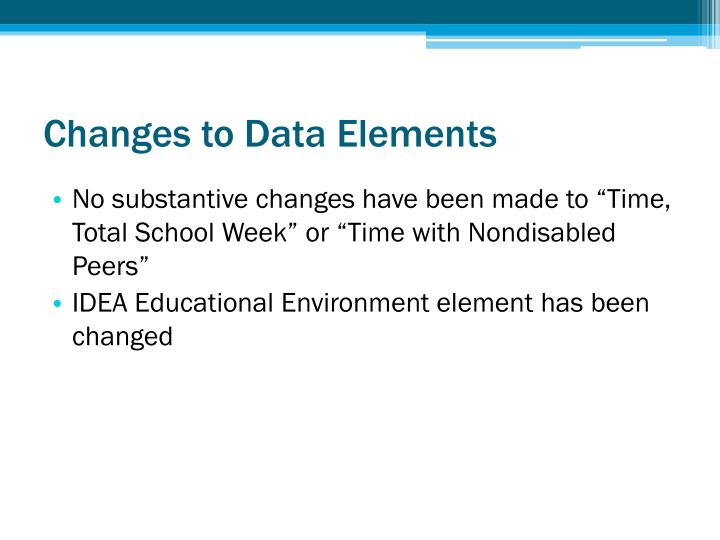 Changes to Data Elements