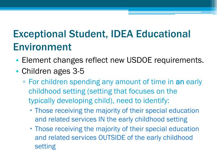 Exceptional Student, IDEA Educational Environment