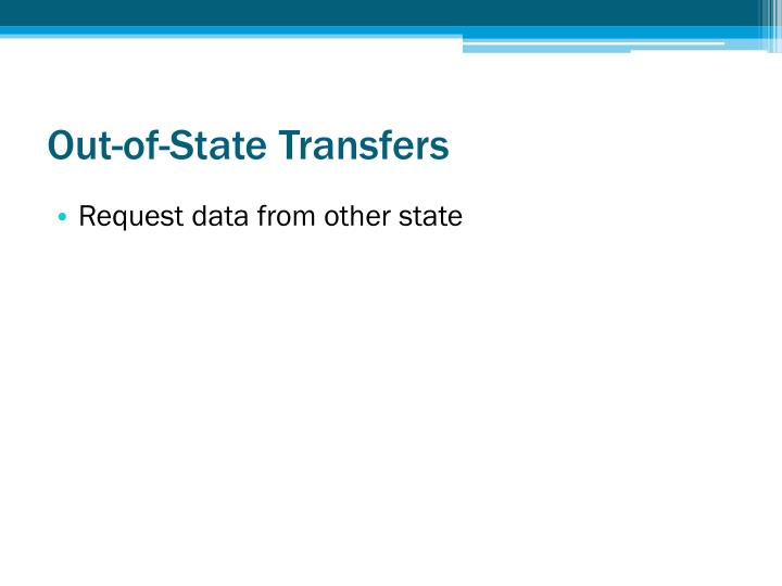 Out-of-State Transfers