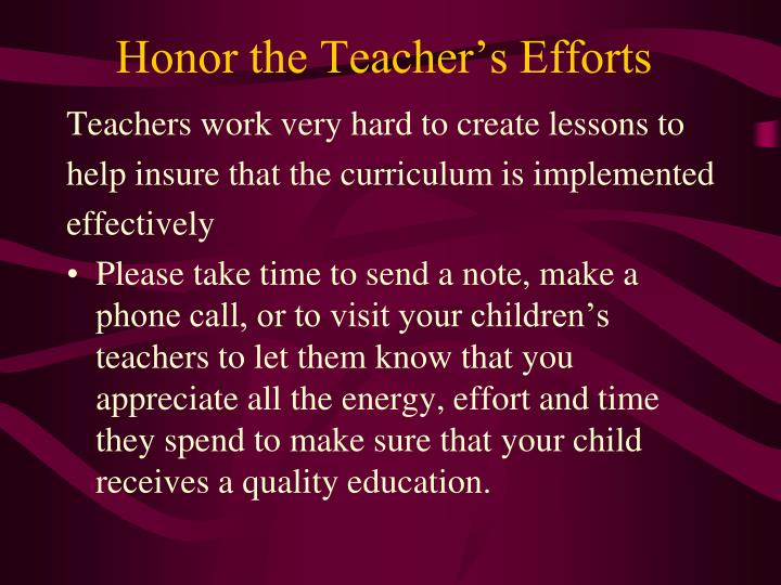 Honor the Teacher's Efforts
