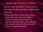 honor the teacher s efforts