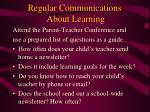 regular communications about learning