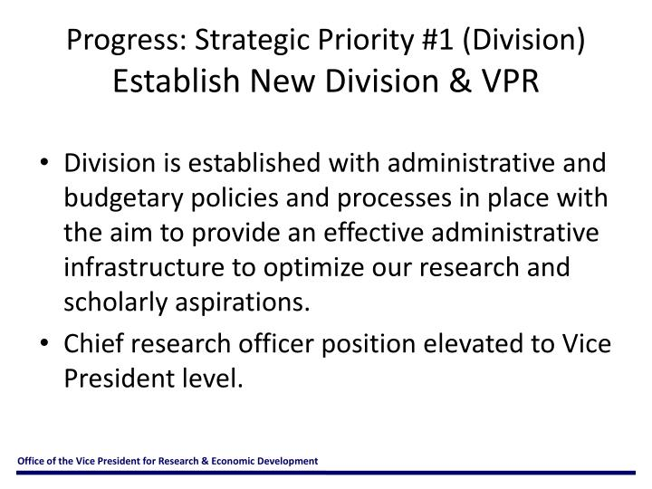 Progress: Strategic Priority #1 (Division)