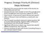 progress strategic priority 1 division steps achieved