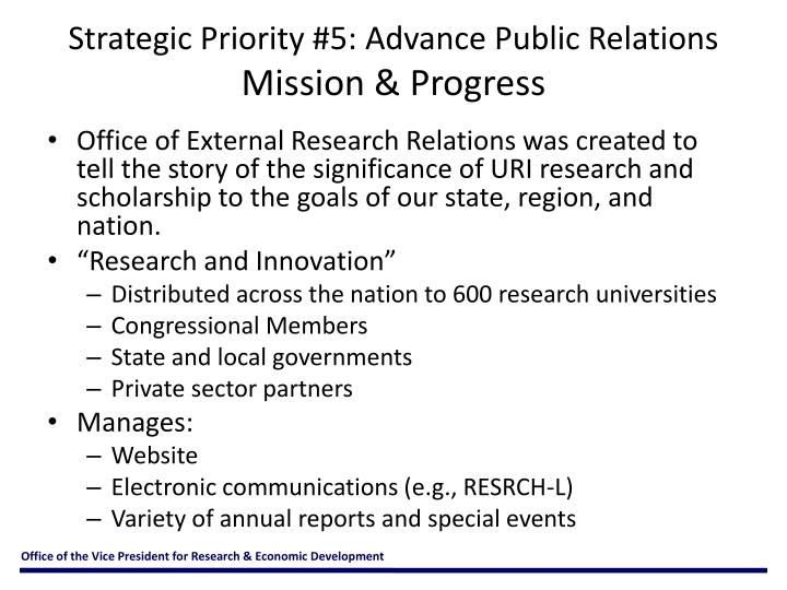 Strategic Priority #5: Advance Public Relations