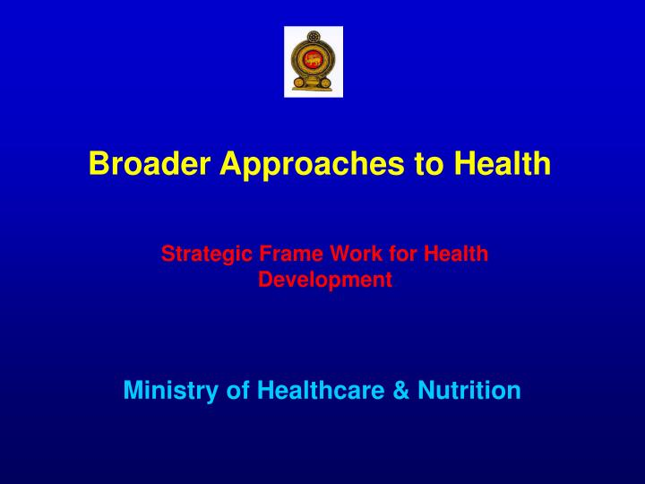 role of ministry of health in Federal democratic republic of ethiopia ministry of health health sector development programme iv 2010/11 – 2014/15 final draft [version 19 march.