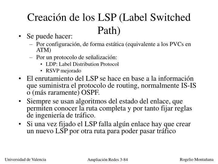 Creación de los LSP (Label Switched Path)