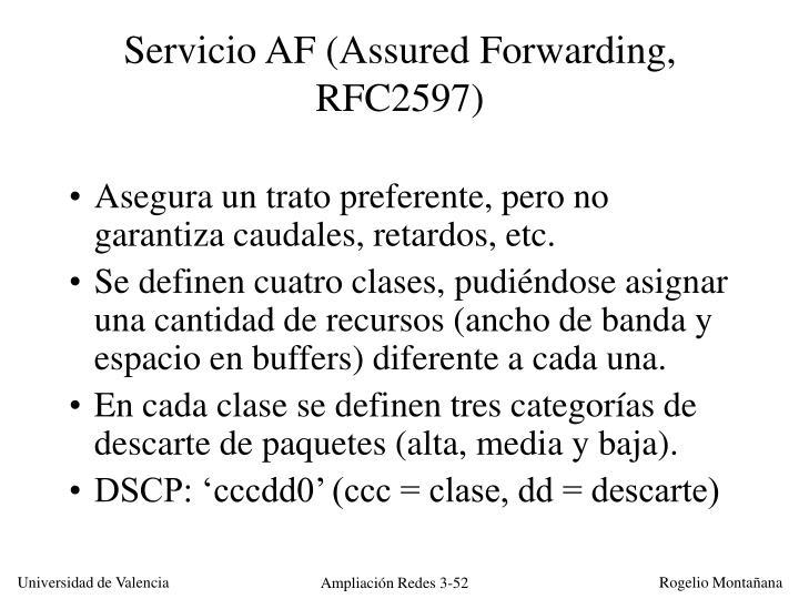 Servicio AF (Assured Forwarding, RFC2597)