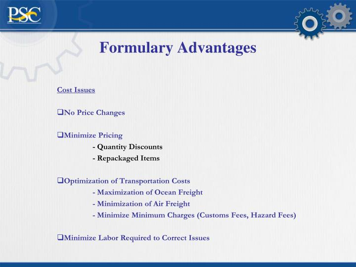 Formulary Advantages