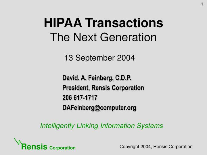 Hipaa transactions the next generation
