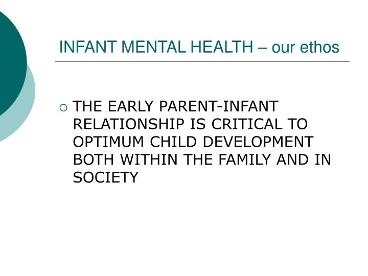 INFANT MENTAL HEALTH – our ethos
