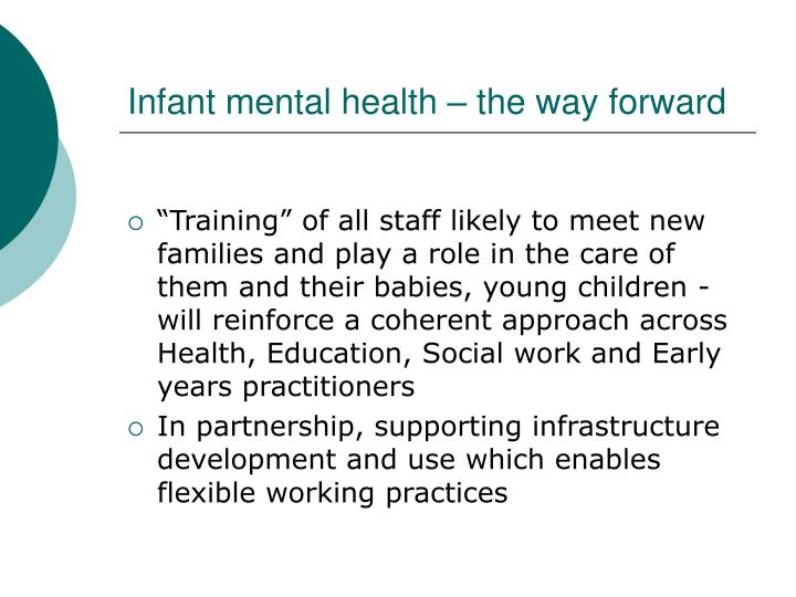Infant mental health – the way forward