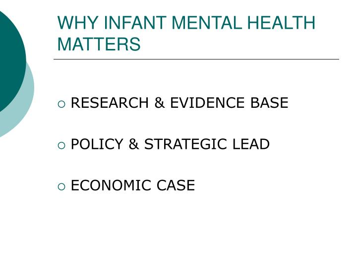 WHY INFANT MENTAL HEALTH MATTERS