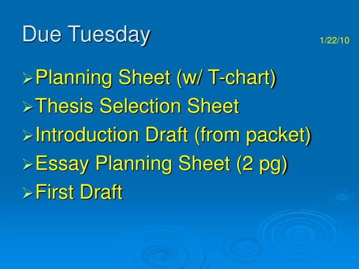 Due Tuesday