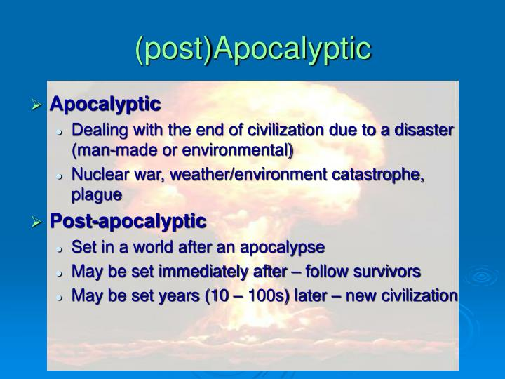 (post)Apocalyptic