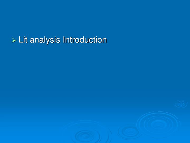 Lit analysis Introduction