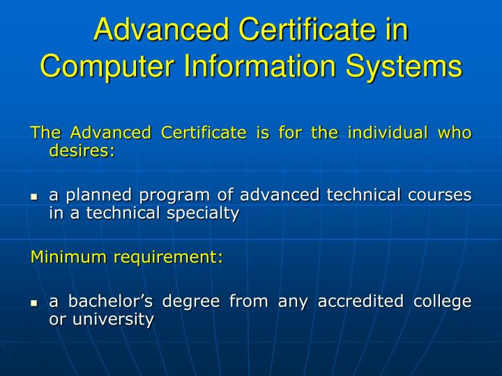 Advanced certificate in computer information systems1