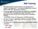 she training