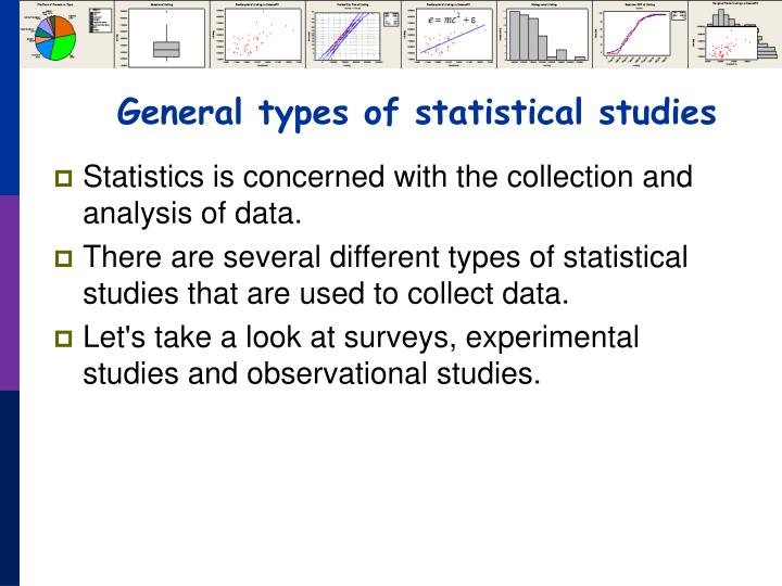 General types of statistical studies
