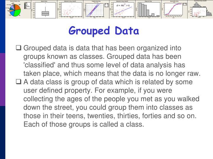 Grouped