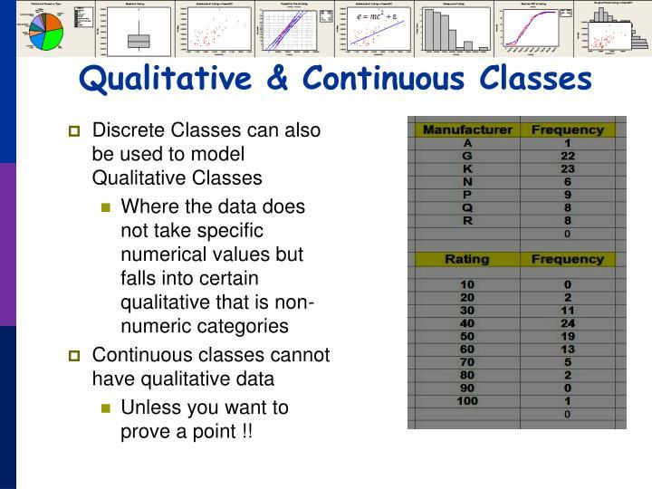 Qualitative & Continuous Classes