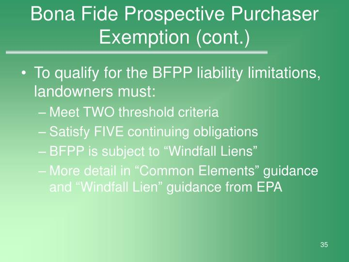 Bona Fide Prospective Purchaser Exemption (cont.)