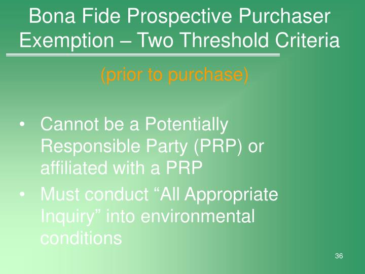 Bona Fide Prospective Purchaser Exemption – Two Threshold Criteria