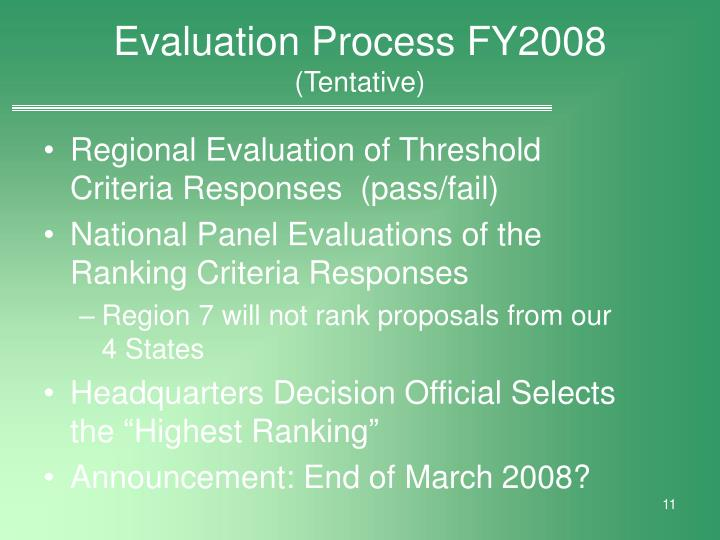 Evaluation Process FY2008