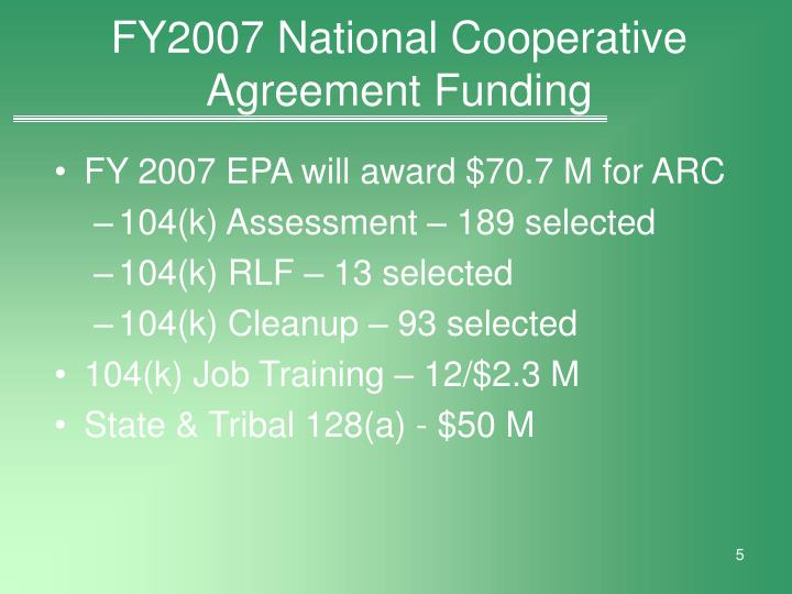 FY2007 National Cooperative Agreement Funding