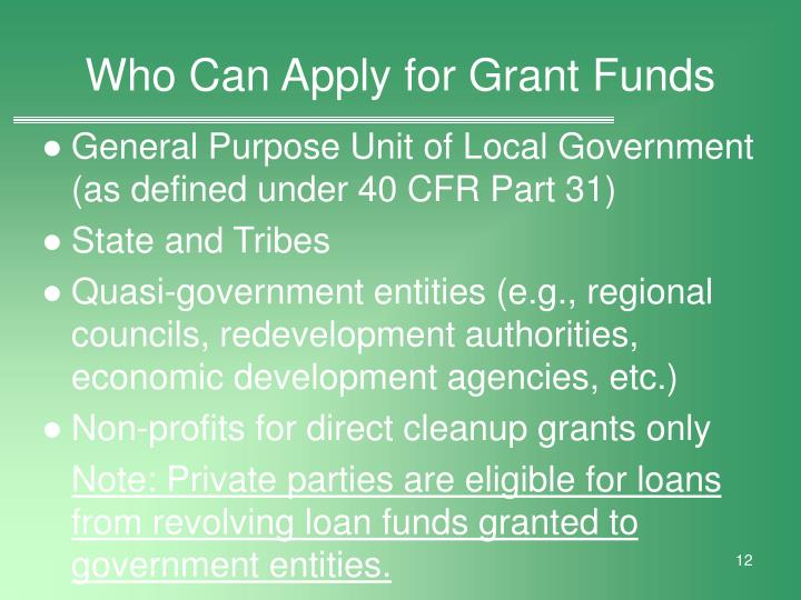 Who Can Apply for Grant Funds