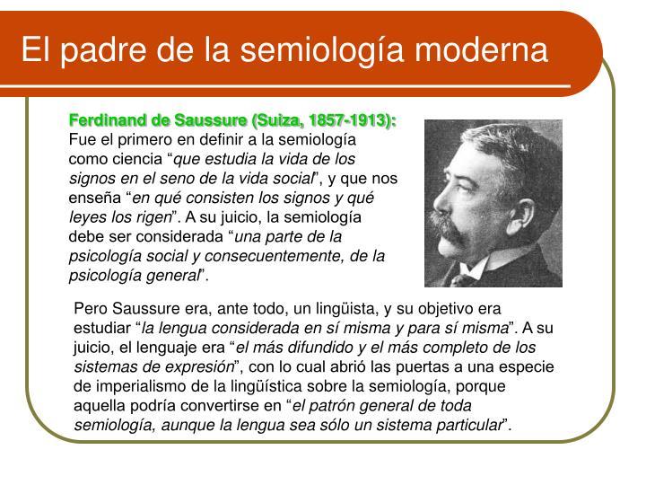El padre de la semiología moderna