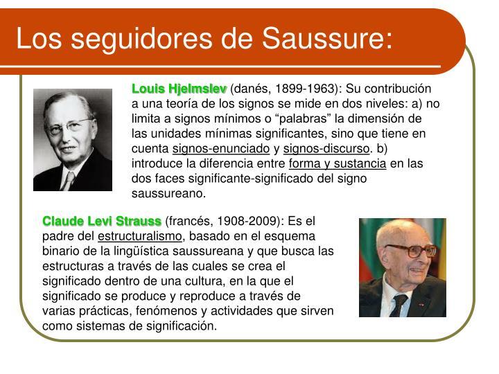 Los seguidores de Saussure: